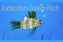 Augenschmaus Radieschen-Gurken-Fisch
