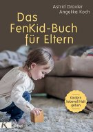 Das FenKid-Buch für Eltern