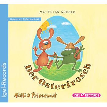 Nulli und Preisemut: Der Osterfrosch